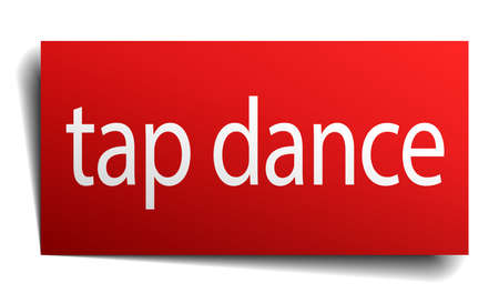 tap dance: tap dance red paper sign on white background