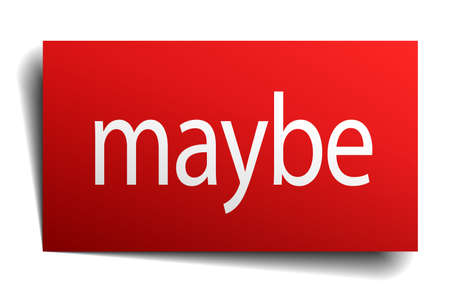 maybe: maybe red square isolated paper sign on white Illustration