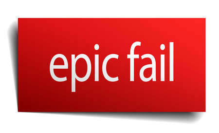 epic: epic fail red square isolated paper sign on white