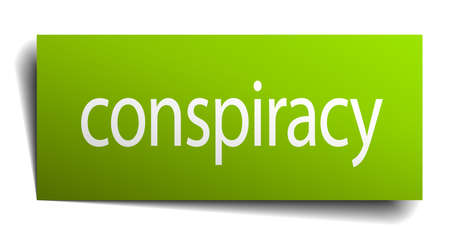 conspiracy: conspiracy green paper sign on white background Illustration
