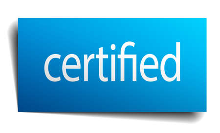 certify: certified blue square isolated paper sign on white