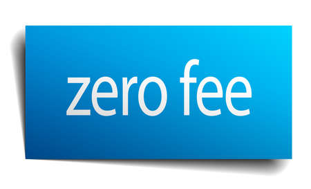 fee: zero fee blue paper sign isolated on white