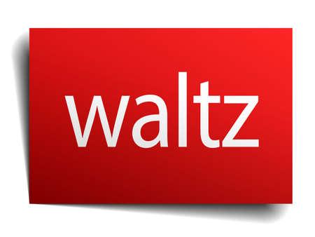 waltz: waltz red paper sign on white background