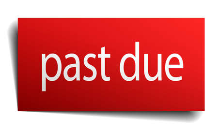 past due: past due red square isolated paper sign on white