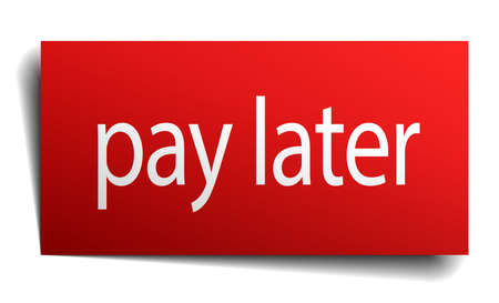 later: pay later red square isolated paper sign on white