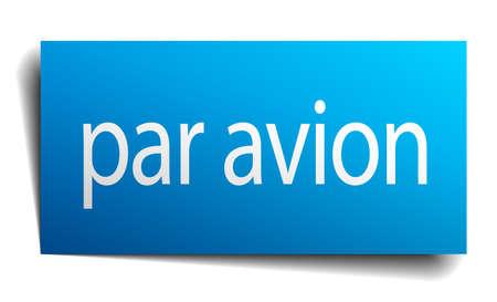 par avion: par avion blue paper sign on white background