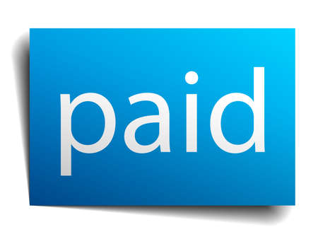 paid: paid blue paper sign on white background