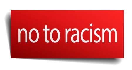 racismo: no al racismo cuadrado rojo aislado papel cartel en blanco