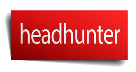 headhunter: headhunter red square isolated paper sign on white