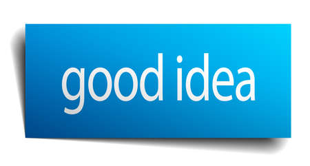 good idea: good idea blue paper sign on white background Illustration