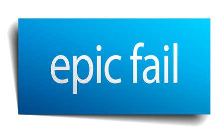 epic fail blue paper sign on white background Illustration