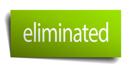 eliminated: eliminated green paper sign isolated on white