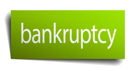 on white background: bankruptcy green paper sign on white background