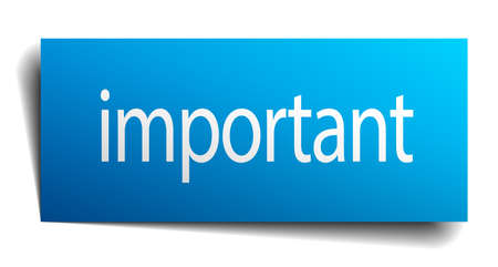 important sign: important blue paper sign on white background