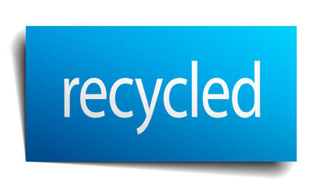 or recycled: recycled blue paper sign on white background Illustration