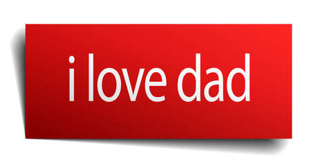i love dad red square isolated paper sign on white Illustration