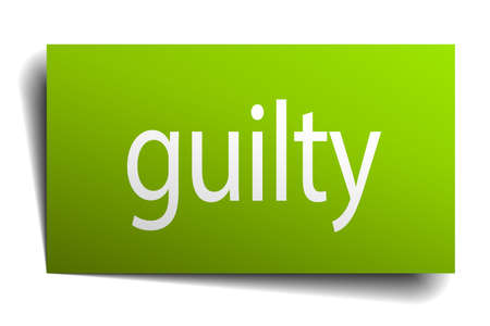 guilty: guilty green paper sign isolated on white