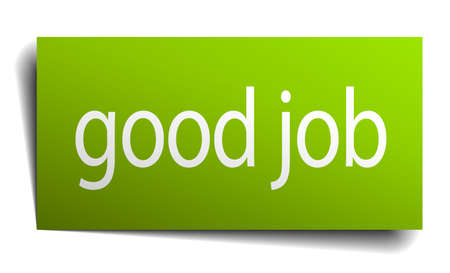good job: good job green paper sign isolated on white