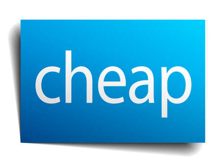 cheap: cheap blue paper sign on white background