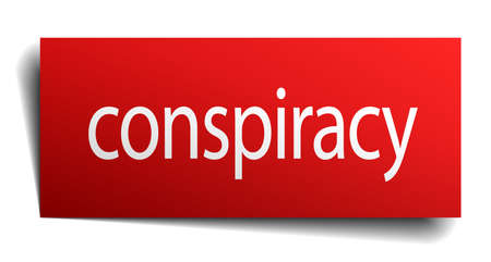 conspiracy: conspiracy red paper sign isolated on white