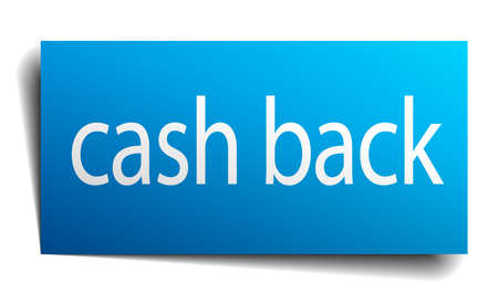 cash back: cash back blue square isolated paper sign on white