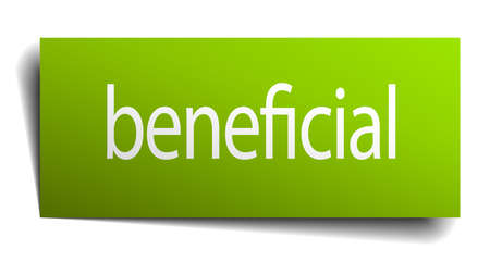 beneficial: beneficial green paper sign on white background