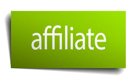 affiliate: affiliate green paper sign on white background