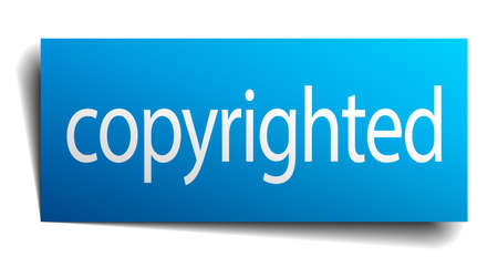 copyrighted: copyrighted blue square isolated paper sign on white