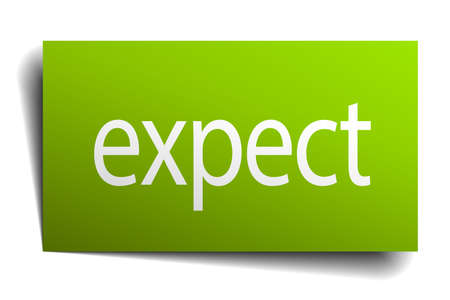 expect: expect green paper sign isolated on white