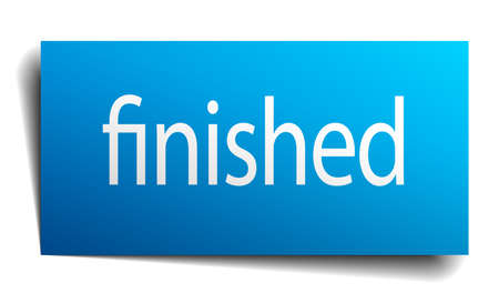 finished: finished blue paper sign on white background