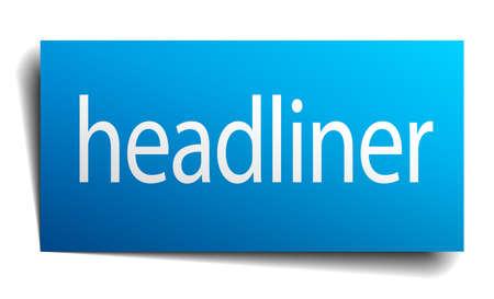 headliner: headliner blue paper sign on white background