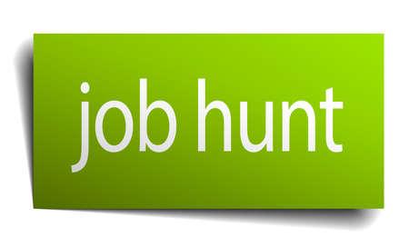 job hunt: job hunt green paper sign isolated on white