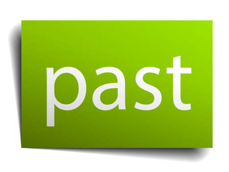 the past: past square paper sign isolated on white