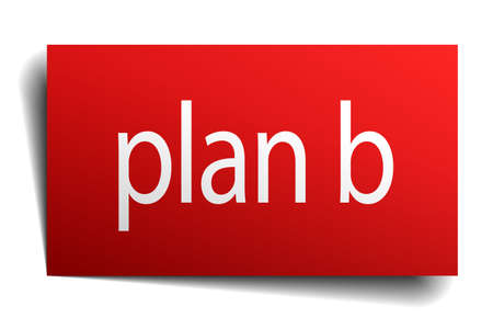 plan b: plan b red paper sign on white background