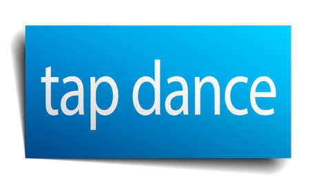 tap dance: tap dance blue paper sign isolated on white