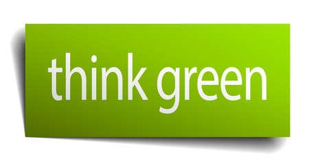 think green: piense el verde signo de papel cuadrado aislado en blanco