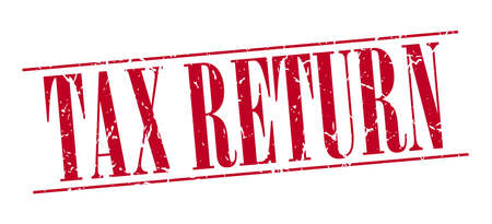 tax return: tax return red grunge vintage stamp isolated on white background