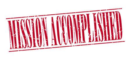 accomplish: mission accomplished red grunge vintage stamp isolated on white background Illustration