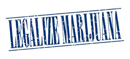 legalize: legalize marijuana blue grunge vintage stamp isolated on white background