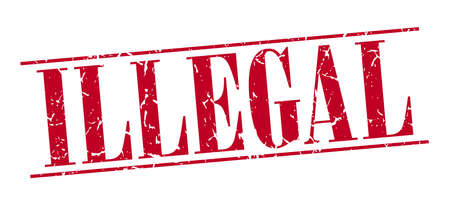 illegal: illegal red grunge vintage stamp isolated on white background