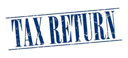tax return: tax return blue grunge vintage stamp isolated on white background