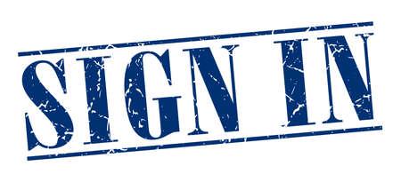 sign in: sign in blau Grunge Vintage-Stempel isoliert auf wei�em Hintergrund