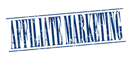 affiliate marketing: affiliate marketing blue grunge vintage stamp isolated on white background