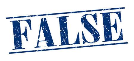 false: false blue grunge vintage stamp isolated on white background
