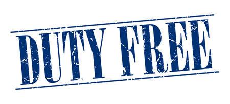 devoir: duty free bleu grunge timbre cru isol� sur fond blanc Illustration