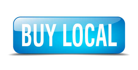 buy local: buy local blue square 3d realistic isolated web button Illustration