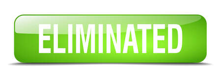 eliminated: eliminated green square 3d realistic isolated web button