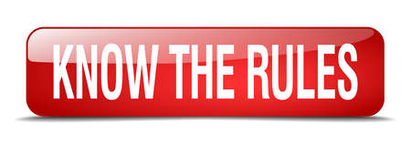 know: know the rules red square 3d realistic isolated web button