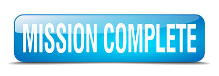 accomplish: mission complete blue square 3d realistic isolated web button Illustration
