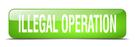 operation: illegal operation green square 3d realistic isolated web button